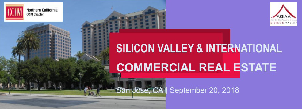 2018 Broker Forum: Silicon Valley & International Commercial Real Estate @ Silicon Valley Capital Club | San Jose | California | United States