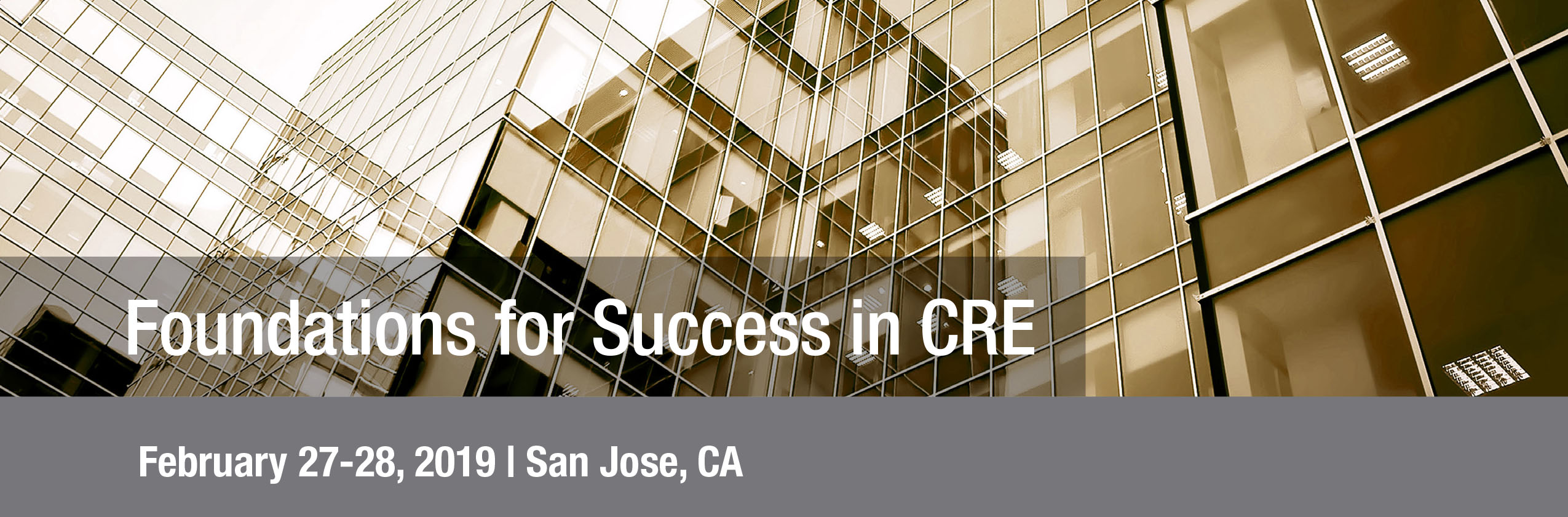 Foundations for Success in CRE in San Jose Feb. 27-28 @ Santa Clara County Association of Realtors