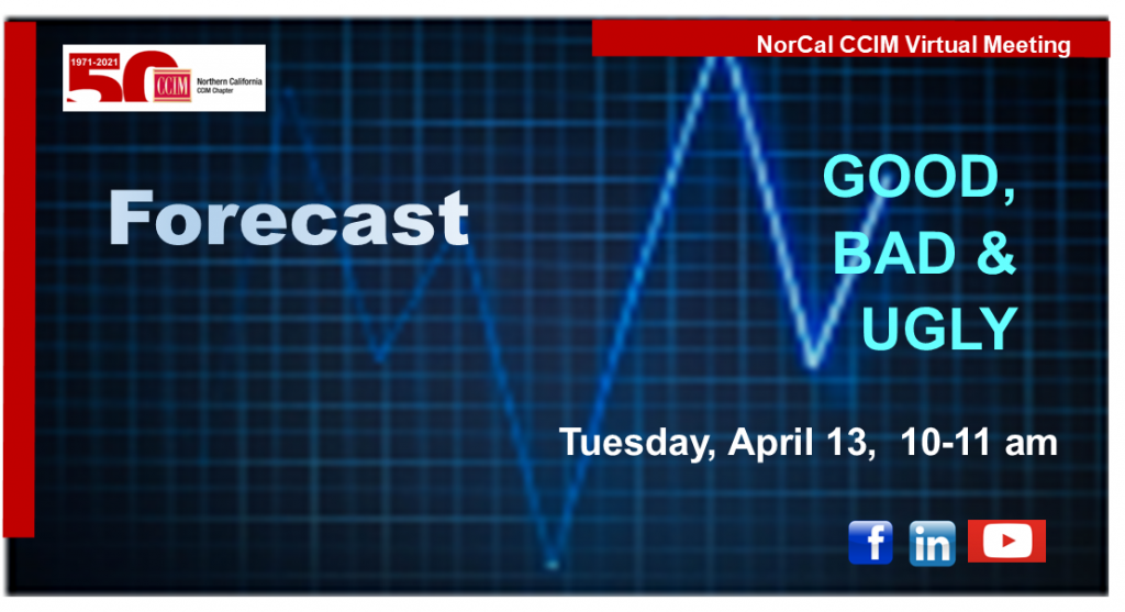 Forecast: Good, Bad & Ugly April 13 10 am @ Zoom Meeting